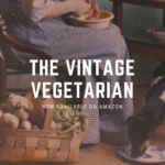 Book Announcement: The Vintage Vegetarian!