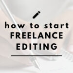 How to get started freelance editing