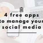 4 Free Apps to Manage Your Social Media