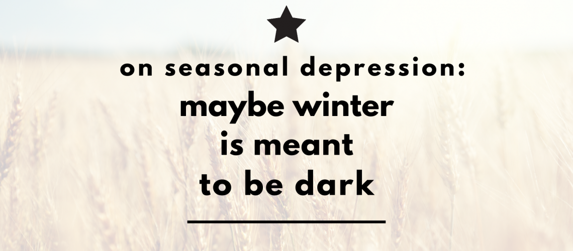 winter is meant to be dark